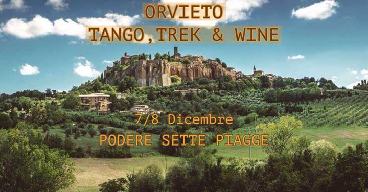 TANGO, TREK & WINE
